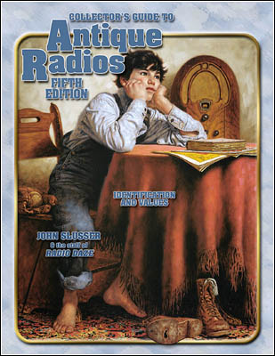 Collector's Guide to Antique Radios, Fifth Edition cover