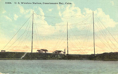 U. S. Wireless Station, Guantanamo Bay, Cuba.