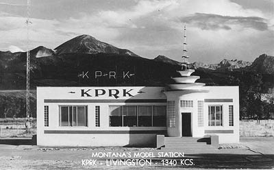 Montana's Model Station. KPRK-Livingston-1340 KCS.