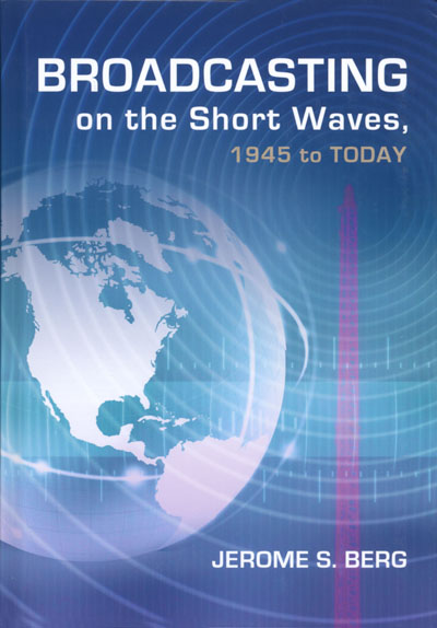 BROADCASTING on the Short Waves 1945 to Today