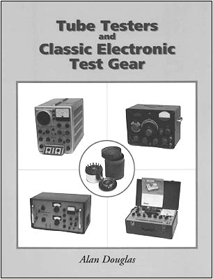 Tube Testers and Classic Electronic Test Gear