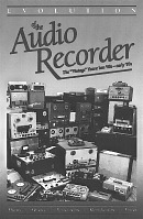 Evolution of the Audio Recorder