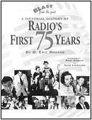 Cover of Blast from the Past -- A Pictorial History of Radio's First 75 Years