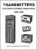 Cover of The Transmitters, Exciters & Power Amplifiers 1930-1980